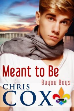 Meant to Be by Chris Cox