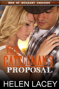 The Cattleman's Proposal by Helen Lacey
