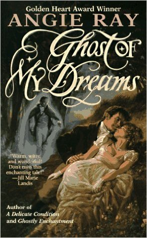 Ghost of My Dreams by Angie Ray