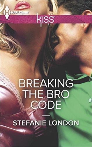 Breaking the Bro Code by Stefanie London