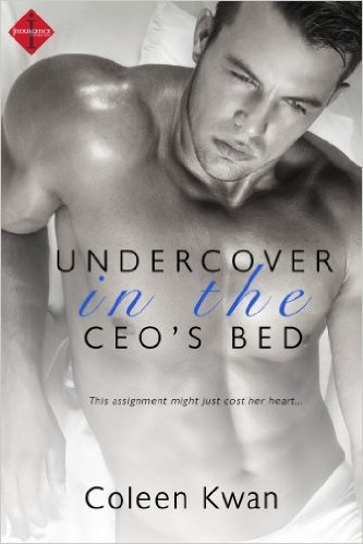 Undercover in the CEO's Bed by Coleen Kwan