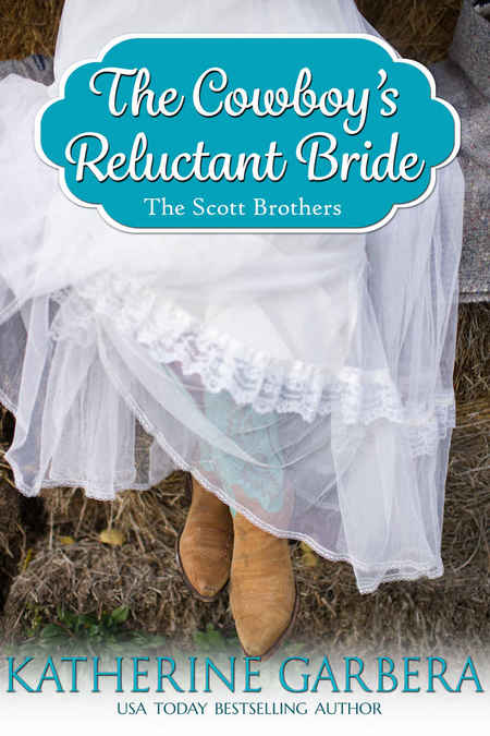 The Cowboy's Reluctant Bride by Katherine Garbera