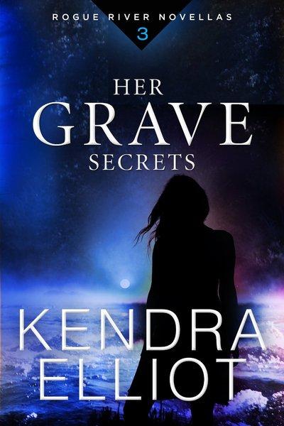 Her Grave Secrets by Kendra Elliot