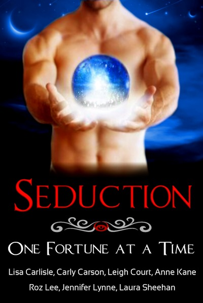 Seduction: One Fortune at a Time by Jennifer Lynne