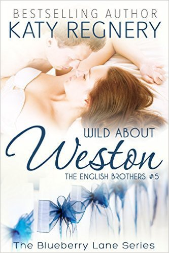 Wild About Weston by Katy Regnery