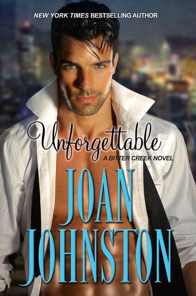 Unforgettable by Joan Johnston