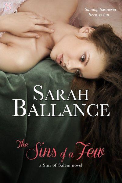 The Sins of a Few by Sarah Ballance
