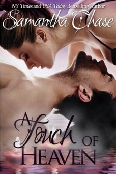 A Touch of Heaven by Samantha Chase