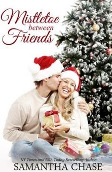 Mistletoe Between Friends by Samantha Chase