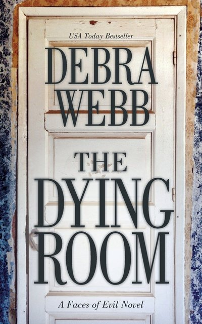 The Dying Room by Debra Webb
