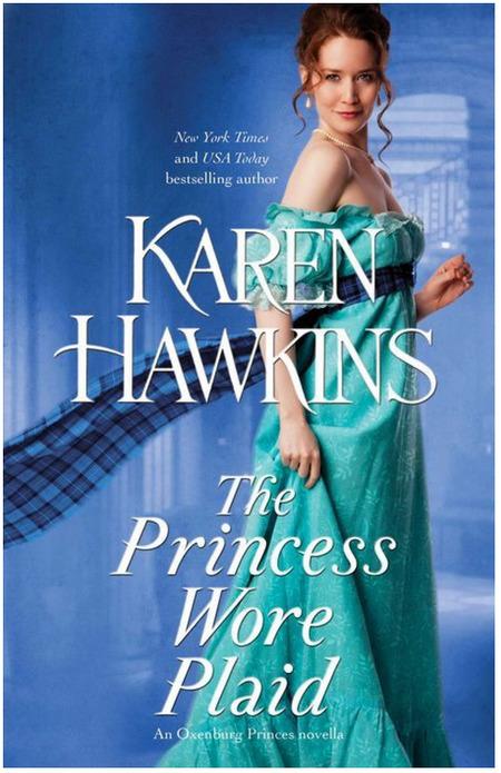 The Princess Wore Plaid by Karen Hawkins