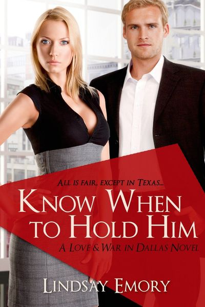 Know When to Hold Him by Lindsay Emory