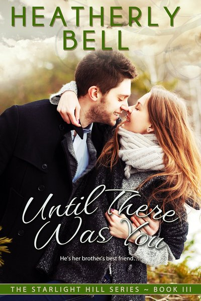 Until There Was You by Heatherly Bell