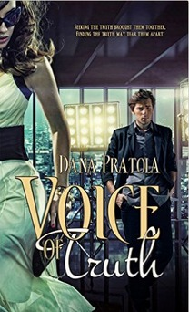 Excerpt of VOICE of TRUTH by Dana Pratola