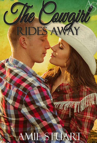 The Cowgirl Rides Away by Amie Stuart
