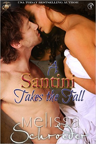A Santini Takes the Fall by Melissa Schroeder