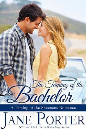 The Taming of the Bachelor by Jane Porter