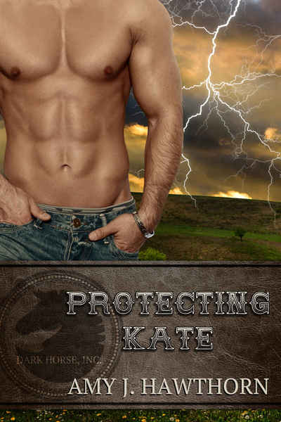 PROTECTING KATE