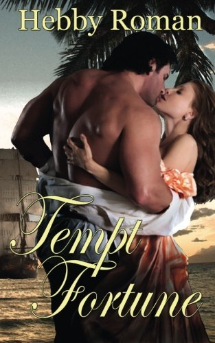 Tempt Fortune by Hebby Roman