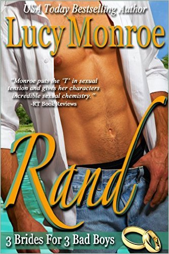 Rand by Lucy Monroe
