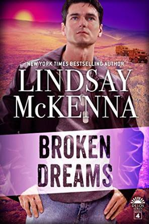Broken Dreams by Lindsay McKenna