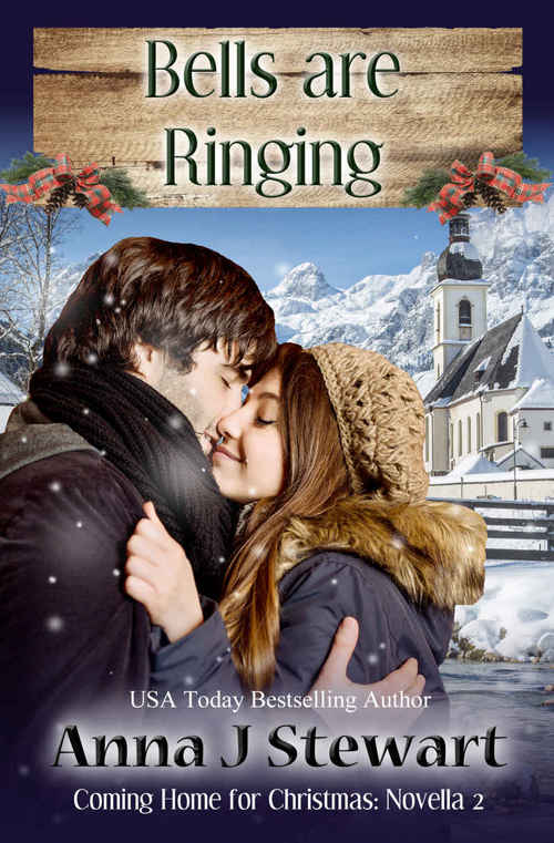 Bells are Ringing by Anna J. Stewart