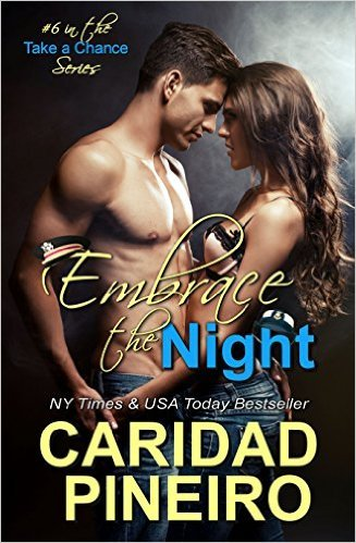 Embrace the Night by Caridad Pineiro