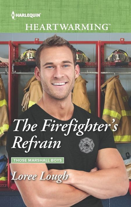 The Firefighter's Refrain by Loree Lough