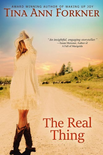 The Real Thing by Tina Ann Forkner