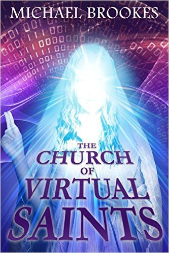 The Church of Virtual Saints
