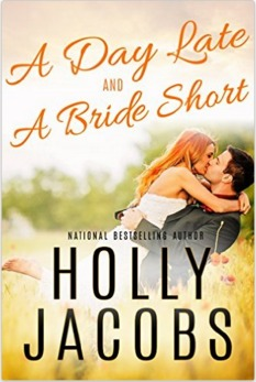 A Day Late and a Bride Short by Holly Jacobs