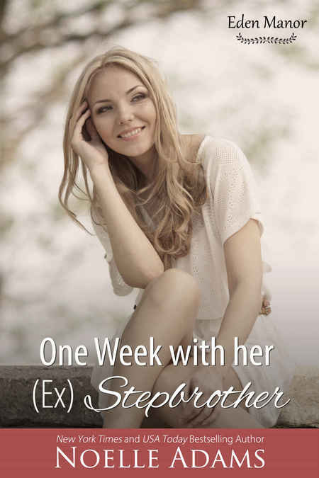 One Week with her (Ex) Stepbrother by Noelle Adams