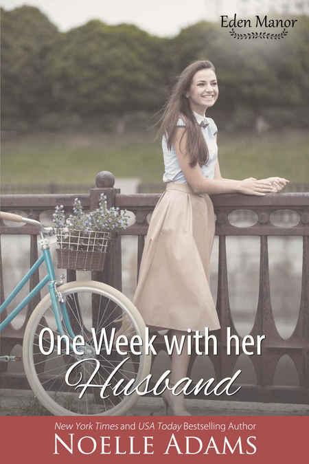 One Week with her Husband by Noelle Adams