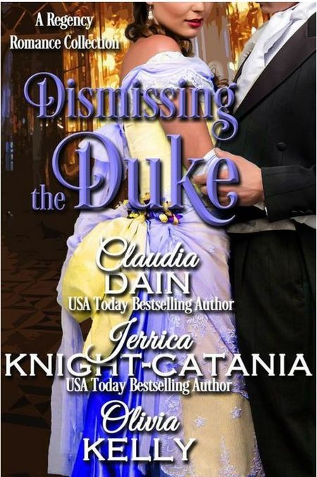 Dismissing the Duke by Claudia Dain