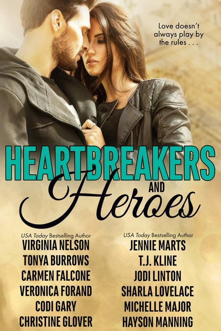 Heartbreakers and Heroes by Veronica Forand
