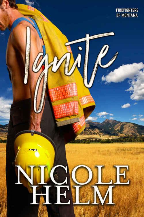 Ignite by Nicole Helm