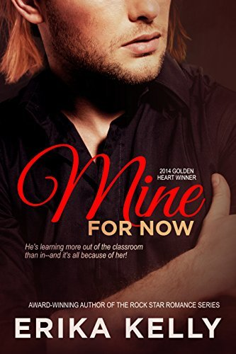 Mine for Now by Erika Kelly