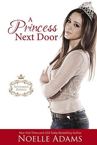 A Princess Next Door by Noelle Adams