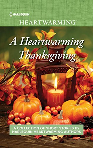 A Heartwarming Thanksgiving by Leigh Riker