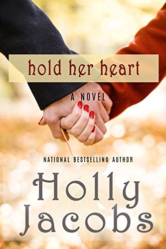 Hold Her Heart by Holly Jacobs