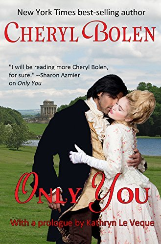 Only You by Cheryl Bolen