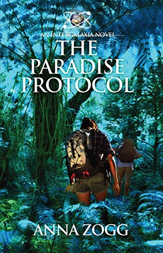 The Paradise Protocol by Anna Zogg