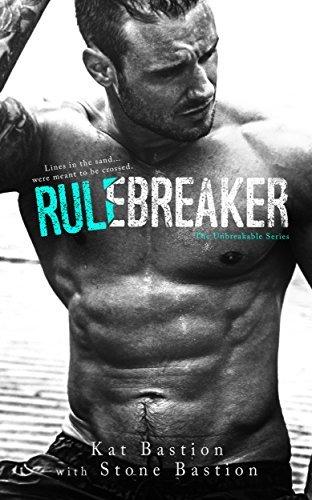 Rule Breaker by Kat Bastion