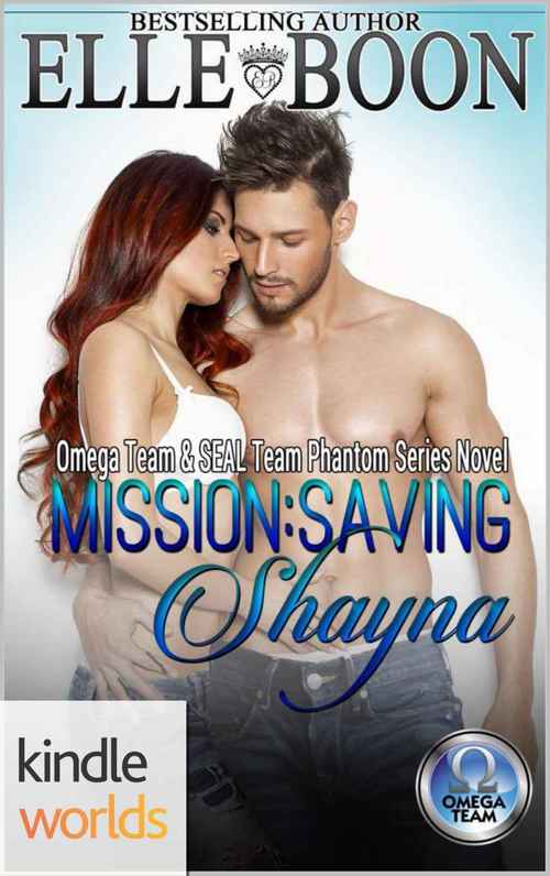 THE OMEGA TEAM: MISSION: SAVING SHAYNA