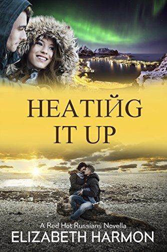 Heating It Up by Elizabeth Harmon