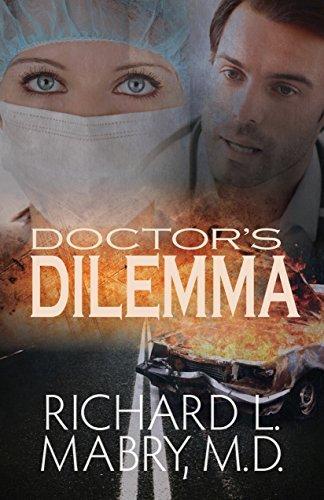 Doctor?s Dilemma by Richard L. Mabry