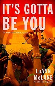 It's Gotta Be You by LuAnn McLane
