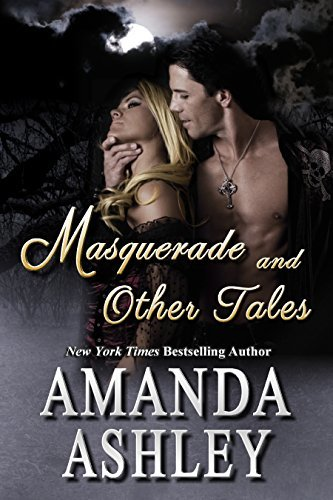 Masquerade and Other Tales by Amanda Ashley
