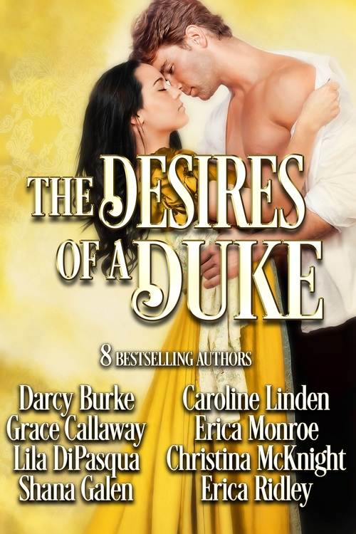 The Desires of A Duke by Erica Ridley