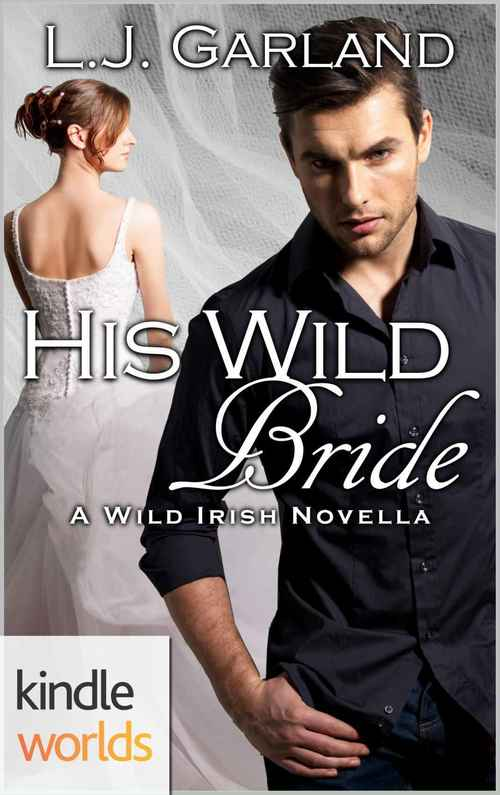 WILD IRISH: HIS WILD BRIDE